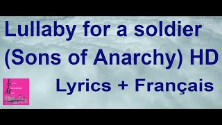Lullaby for a soldier lyrics