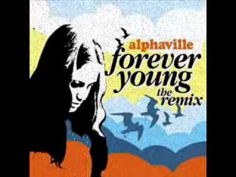 Alphaville forever young remix